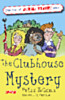 The Clubhouse Mystery