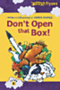 Don't Open that Box