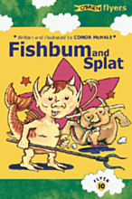 Fishbum and Splat!