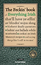 The Feckin' Book of Everything Irish