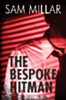 The Bespoke Hitman