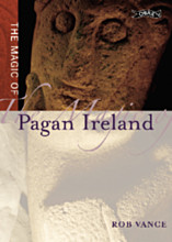 The Magic of Pagan Ireland
