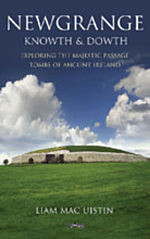 Newgrange, Knowth and Dowth