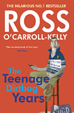 Ross O'Carroll-Kelly: The Teenage Dirtbag Years