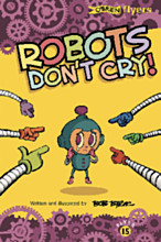 Robots Don't Cry!